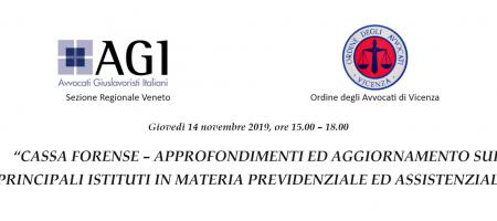 Giovedì 14 Novembre 2019 Agi - APPROFONDIMENTI ED AGGIORNAMENTO SUI PRINCIPALI ISTITUTI IN MATERIA PREVIDENZIALE ED ASSISTENZIALE