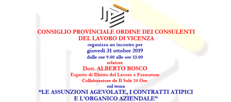 """31 Ottobre 2019 Evento """"LE ASSUNZIONI AGEVOLATE, I CONTRATTI ATIPICI  E L'ORGANICO AZIENDALE"""